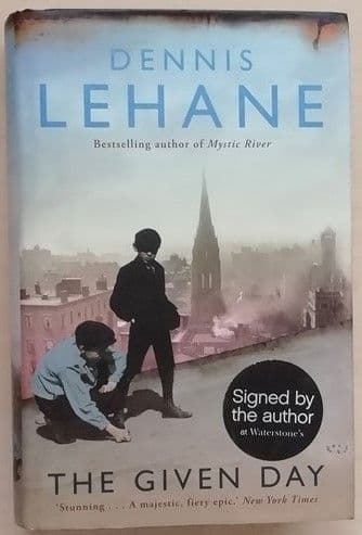 Dennis Lehane THE GIVEN DAY First Edition Signed