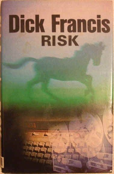 Dick Francis RISK First Edition
