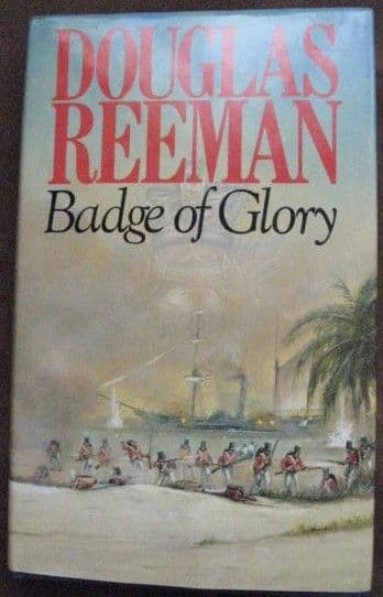 Douglas Reeman BADGE OF GLORY First Edition Signed