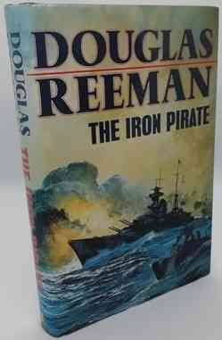 Douglas Reeman THE IRON PIRATE First Edition Signed