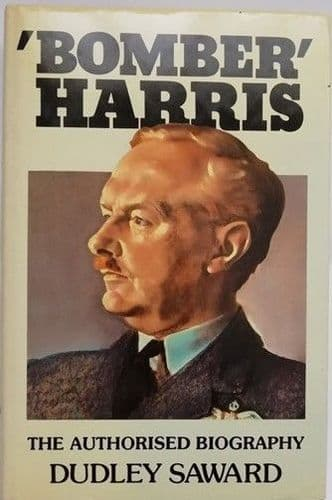 Dudley Saward BOMBER HARRIS First Edition Signed