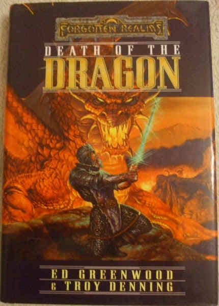 Ed Greenwood Troy Denning DEATH OF THE DRAGON First Edition