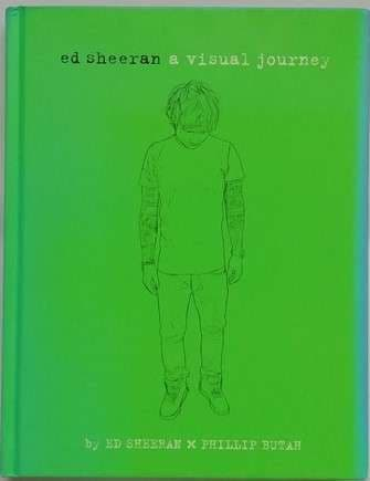 Ed Sheeran A VISUAL JOURNEY First Edition Signed
