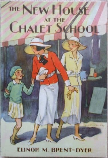 Elinor Brent-Dyer THE NEW HOUSE AT THE CHALET SCHOOL 2008 Paperback