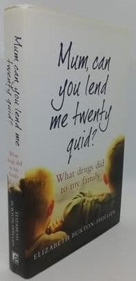 Elizabeth Burton-Phillips MUM, CAN YOU LEND ME TWENTY QUID? First Edition Signed