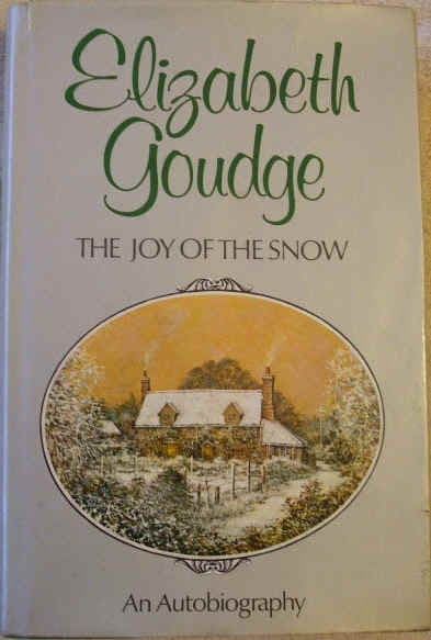 Elizabeth Goudge THE JOY OF THE SNOW First Edition