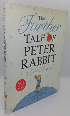 Emma Thompson THE FURTHER TALE OF PETER RABBIT First Edition Signed