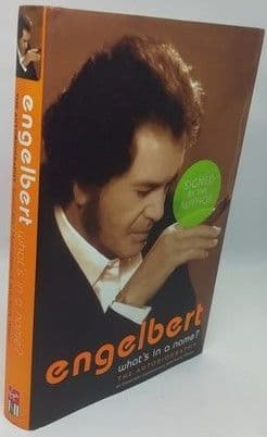 Engelbert Humperdinck ENGELBERT WHAT'S IN A NAME? First Edition Signed