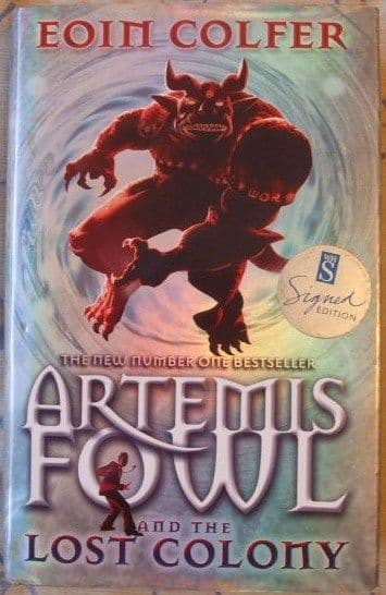 Eoin Colfer ARTEMIS FOWL AND THE LOST COLONY Signed Hardback