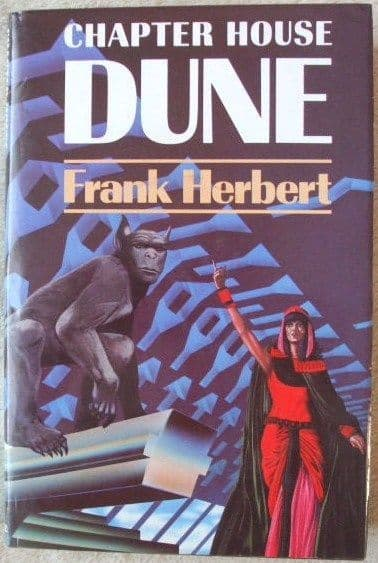 Frank Herbert CHAPTER HOUSE DUNE First Edition