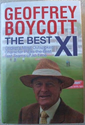 Geoffrey Boycott THE BEST XI First Edition Signed
