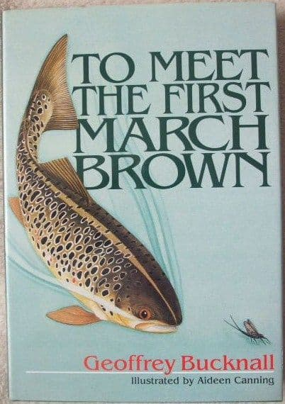 Geoffrey Bucknall TO MEET THE FIRST MARCH BROWN First Edition