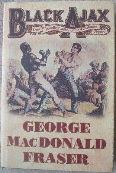 George MacDonald Fraser BLACK AJAX First Edition
