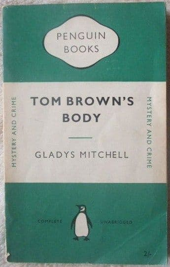 Gladys Mitchell TOM BROWN'S BODY First Penguin Edition