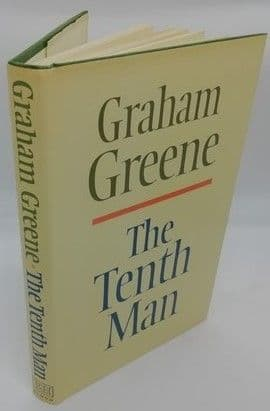 Graham Greene THE TENTH MAN First Edition
