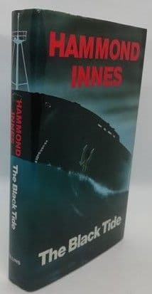 Hammond Innes THE BLACK TIDE First Edition Signed