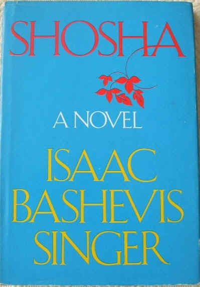 Isaac Bashevis Singer SHOSHA First USA Edition