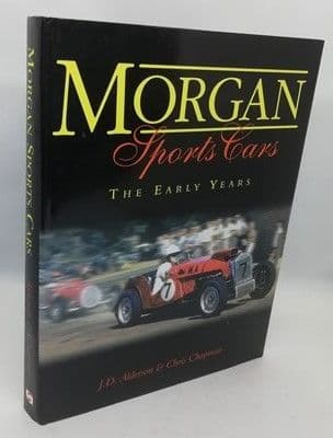 J. D. Alderson Chris Chapman MORGAN SPORTS CARS THE EARLY YEARS First Edition Double Signed