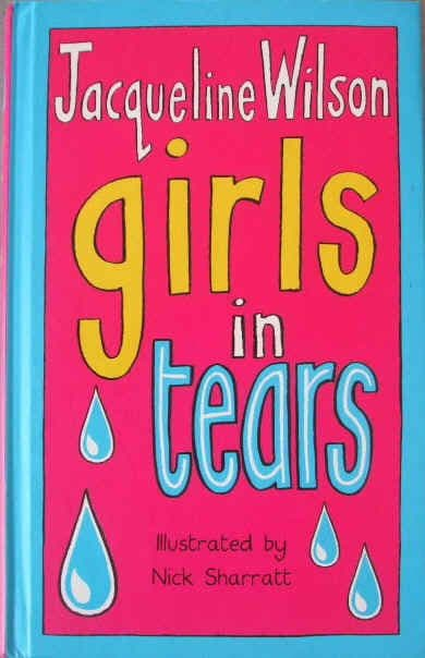 Jacqueline Wilson GIRLS IN TEARS First Edition