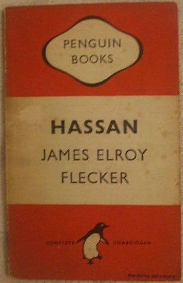 James Elroy Flecker HASSAN First Penguin Edition