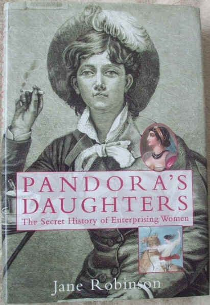 Jane Robinson PANDORA'S DAUGHTERS Signed First Edition