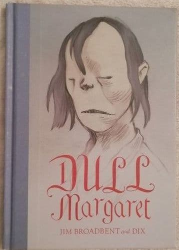 Jim Broadbent Dix DULL MARGARET First Edition Double Signed