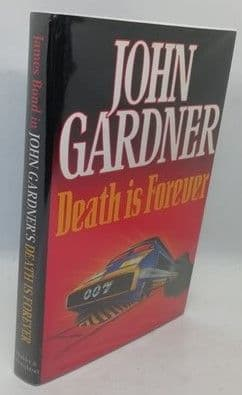 John Gardner DEATH IS FOREVER First Edition