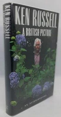 Ken Russell A BRITISH PICTURE First Edition Signed