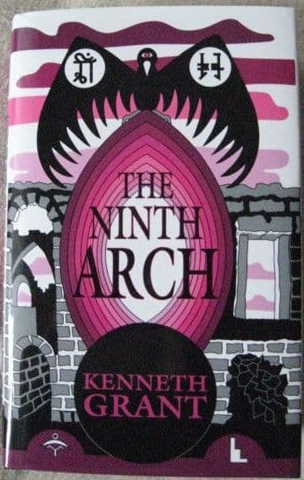 Kenneth Grant THE NINTH ARCH Enhanced Edition 2016