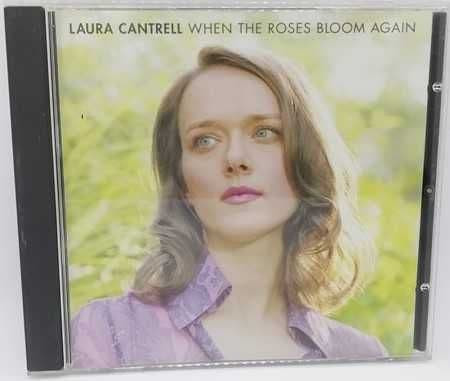 Laura Cantrell WHEN THE ROSES BLOOM AGAIN Used CD 2002