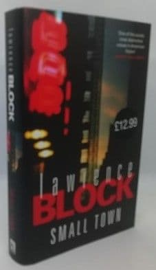 Lawrence Block SMALL TOWN First Edition Signed