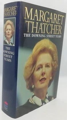 Margaret Thatcher THE DOWNING STREET YEARS First Edition Signed