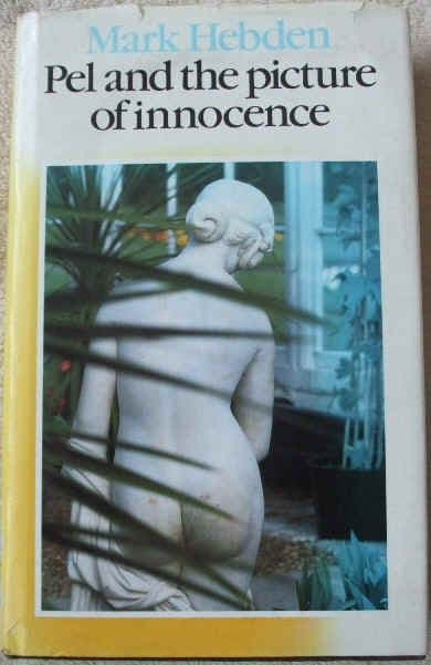 Mark Hebden PEL AND THE PICTURE OF INNOCENCE First Edition Signed