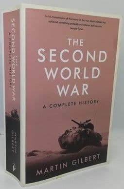 Martin Gilbert THE SECOND WORLD WAR Signed Paperback