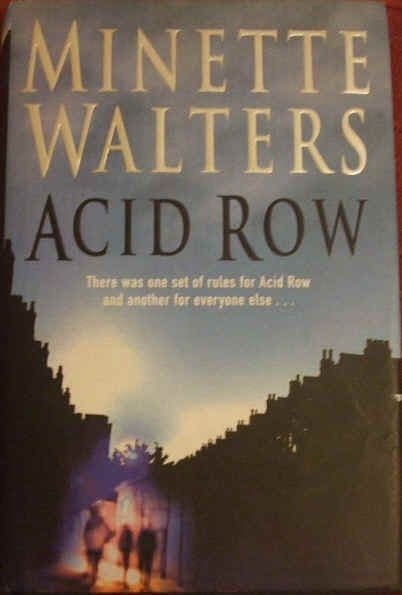 Minette Walters ACID ROW First Edition Signed