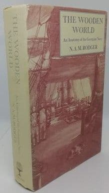 N. A. M. Rodger THE WOODEN WORLD Signed Hardback