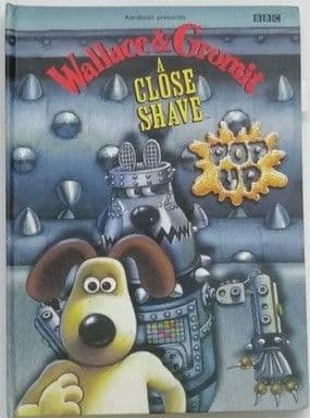 Nick Park WALLACE & GROMIT: A CLOSE SHAVE Pop-Up Book