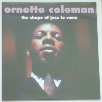 Ornette Coleman THE SHAPE OF JAZZ TO COME 180g Vinyl LP Sealed