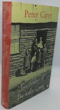 Peter Carey TRUE HISTORY OF THE KELLY GANG First Edition Signed