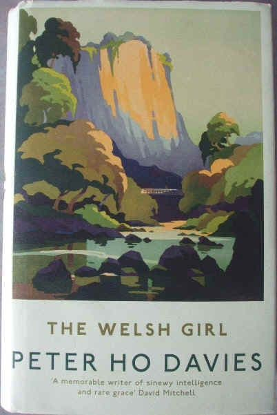Peter Ho Davies THE WELSH GIRL First Edition Signed