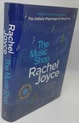Rachel Joyce THE MUSIC SHOP Signed Limited Edition