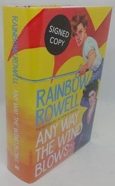 Rainbow Rowell ANY WAY THE WIND BLOWS Limited Signed Edition
