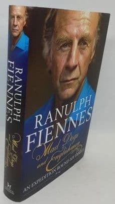 Ranulph Fiennes MAD DOGS AND ENGLISHMEN First Edition Signed