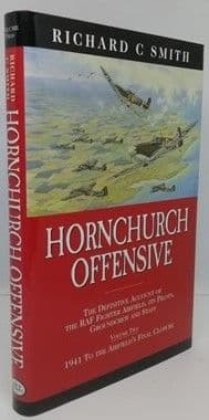 Richard C Smith HORNCHURCH OFFENSIVE First Edition Multi Signed