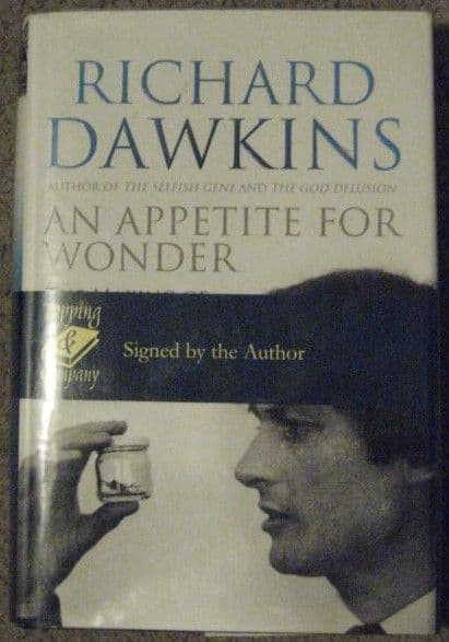 Richard Dawkins AN APPETITE FOR WONDER First Edition Signed