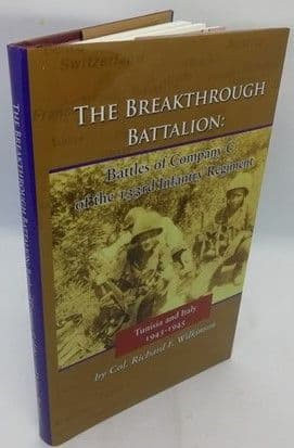 Richard F Wilkinson THE BREAKTHROUGH BATTALION First Edition with Signed Photograph