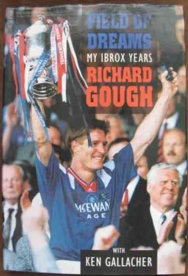 Richard Gough FIELD OF DREAMS First Edition Signed