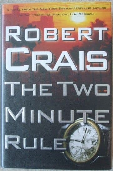 Robert Crais THE TWO MINUTE RULE First Edition Signed