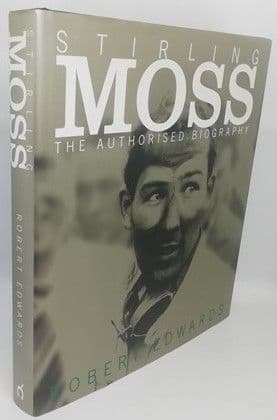 Robert Edwards STIRLING MOSS First Edition Double Signed