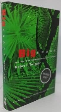 Robert Twigger BIG SNAKE First Edition Signed